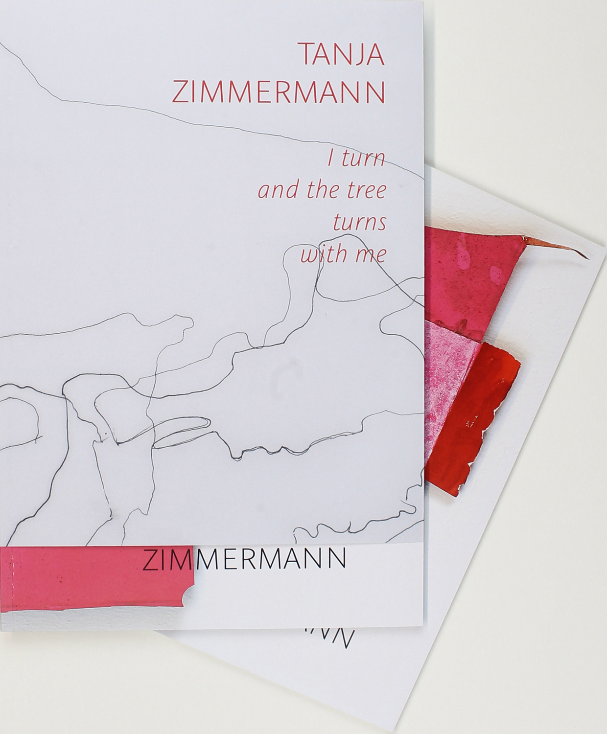 Katalog: Tanja Zimmermann - I turn and the tree turns with me